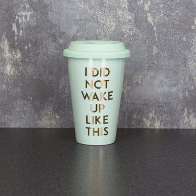 Candlelight Home Travel Mugs Travel Mug I Did Not Wake Up Like This Light Teal 15cm 6PK
