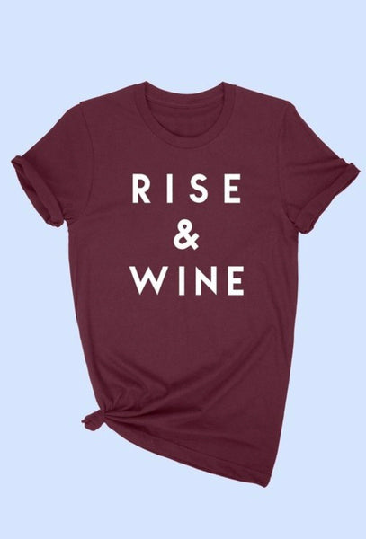 """Rise and Wine"" Graphic Tee"