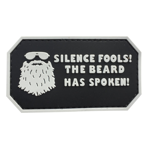 Silence Fools! The Beard has Spoken - Black - PVC Patch - Large