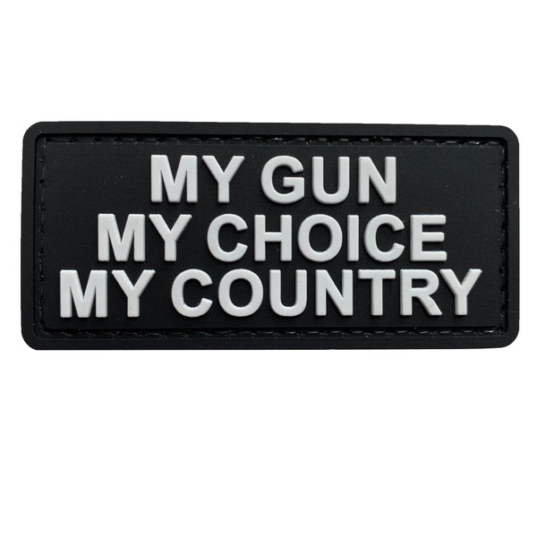 My Gun, My Choice, My Country - Black and White - PVC Patch - Large