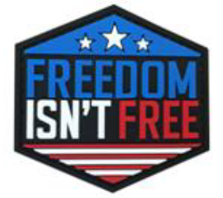 Freedom Isn't Free - PVC Patch - Large