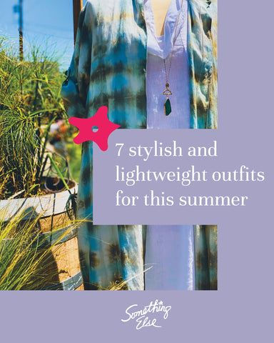 7 stylish and lightweight outfits for this summer from Something Else Boutique