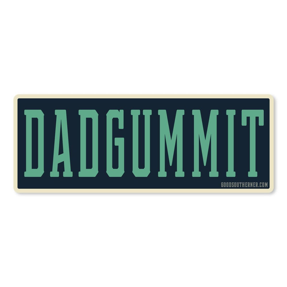 Dadgummit Sticker - Good Southerner