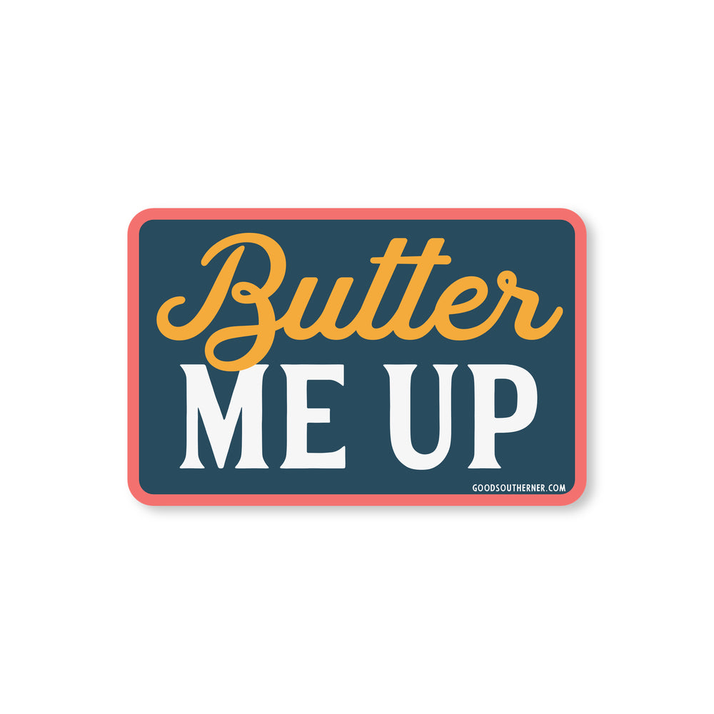 Butter Me Up Sticker - Good Southerner