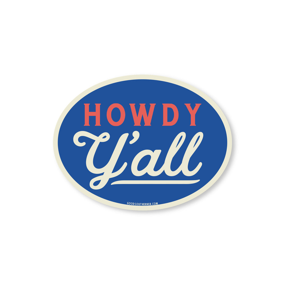 Howdy Y'all Sticker - Good Southerner