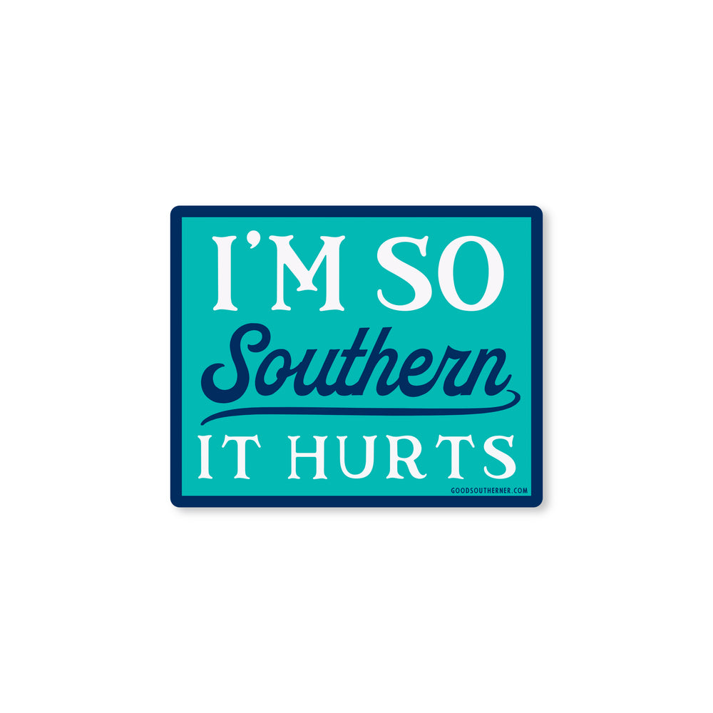 I'm So Southerner It Hurts