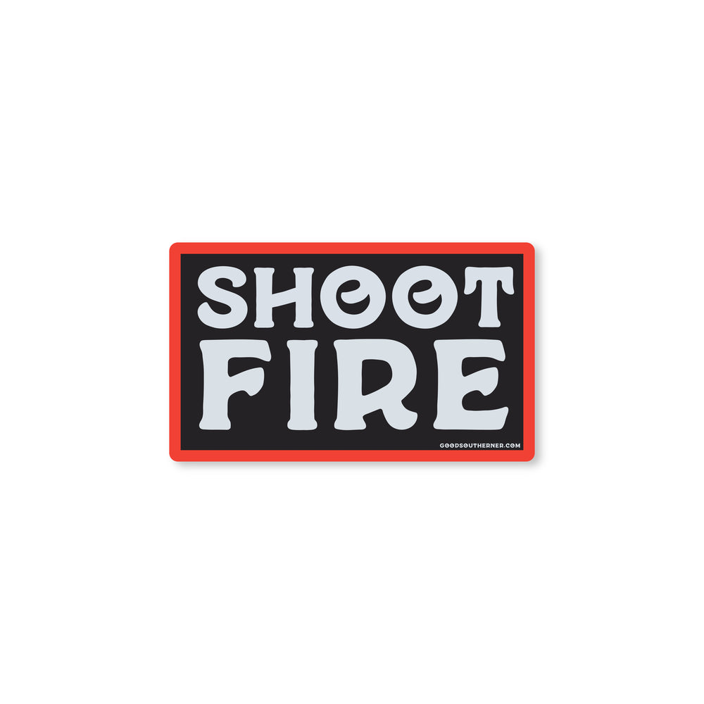Shoot Fire Sticker