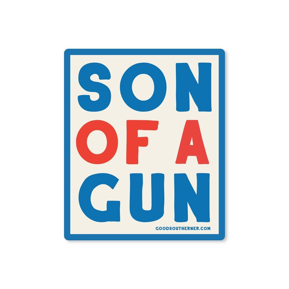 Son Of A Gun Sticker - Good Southerner