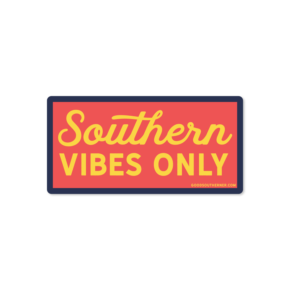 Southern Vibes Only Sticker - Good Southerner
