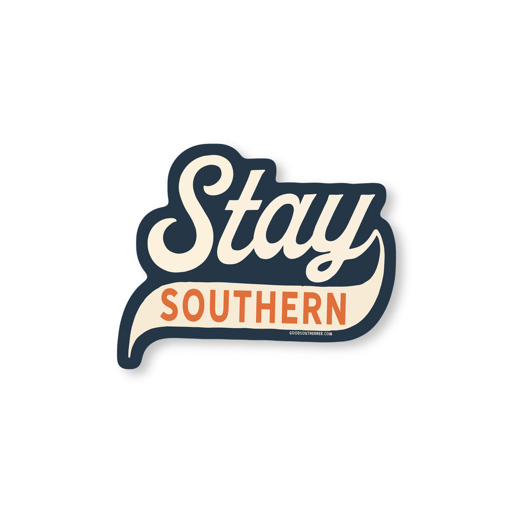Stay Southern Sticker 2.0 - Good Southerner