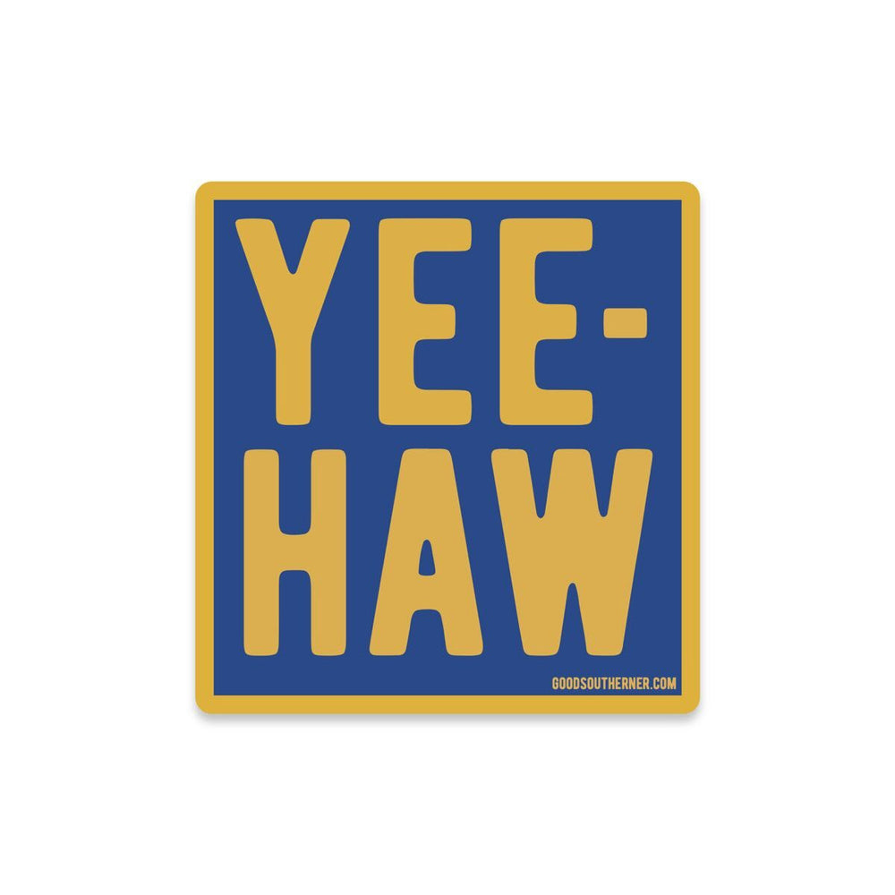 Yee-Haw Sticker - Good Southerner