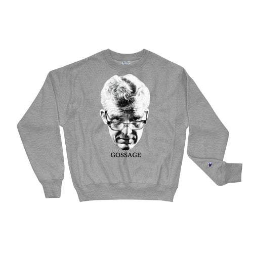 Howard Luck Gossage Champion Sweatshirt