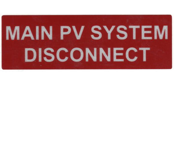 690.14(C) Main PV System Disconnect Reflective Vinyl Label<br>(HT 596-00243)