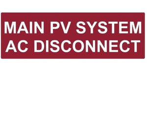 690.14(C) Main PV System AC Disconnect Reflective Vinyl Label<br>(HT 596-00255)