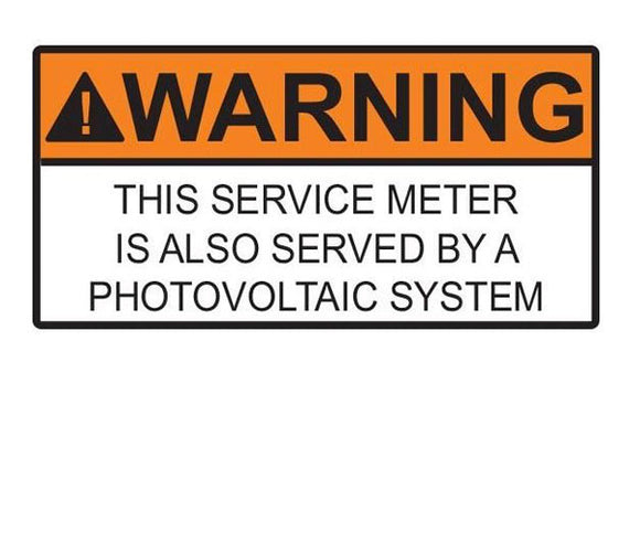 Warning Service Meter Served By PV System Vinyl Label<br>(HT 596-00735)