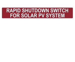 690.56 Rapid Shutdown Switch Reflective Vinyl Label<br>(HT 596-00887)