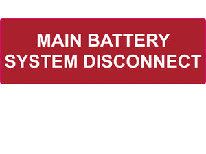 690 Main Battery System Disconnect Vinyl Label<br>(HT 596-00986)