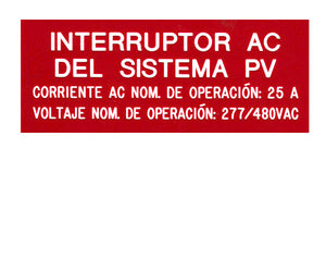 690.54 Photovoltaic AC Disconnect Engraved Label (Spanish)<br>(UV Acrylic)