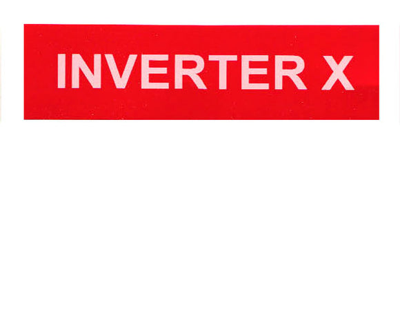 Inverter X Vinyl Label<br>(UV materials)
