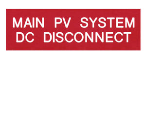 690.14(C) Main PV System DC Disconnect Engraved Label<br>(UV Acrylic)