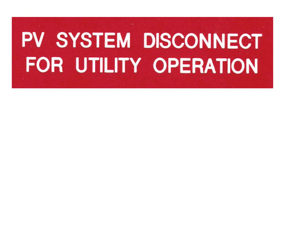 Photovoltaic  Disconnect for Utility Operation Vinyl Label<br>(UV materials)