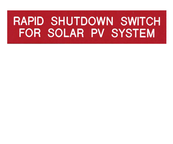 Rapid Shutdown Switch Engraved Label<br>(UV Acrylic)