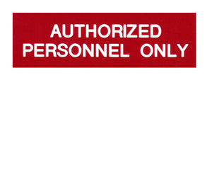 Authorized Personnel Only Engraved Label<br>(UV Acrylic)