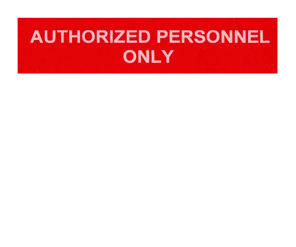 Authorized Personnel Only Vinyl Label<br>(UV materials)