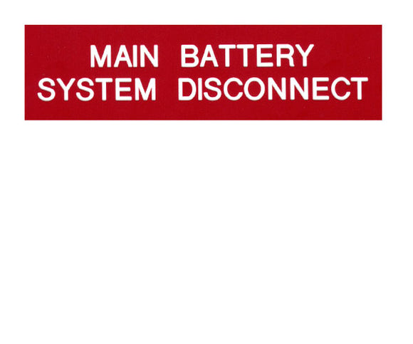 Main Battery System Disconnect 2017 Engraved Label<br>(UV Acrylic)