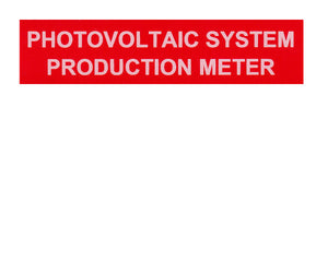 Photovoltaic Production Meter Vinyl Label<br>(UV materials)