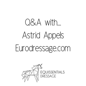 Q&A with... Astrid Appels from EuroDressage.com