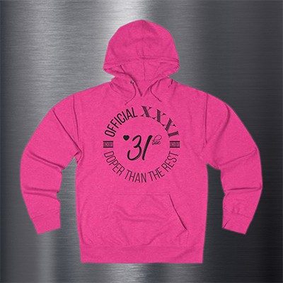 Official XXXI Doper than the Rest Hoodie