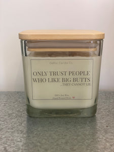 """...They Cannot Lie"" 100% Soy Wax Candle"