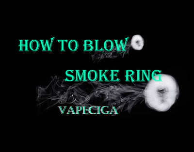 How To Blow The Smoke Ring?