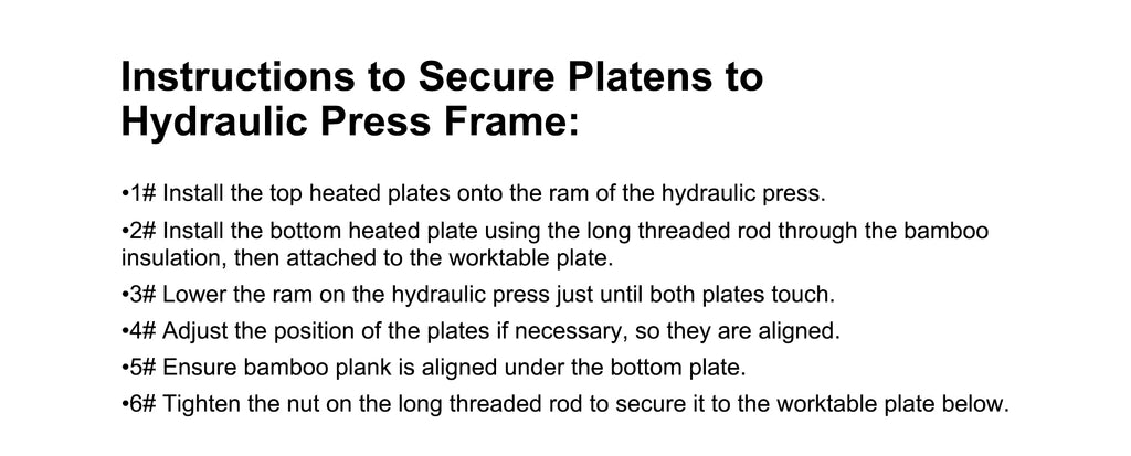 Instructions to Secure Platens to Hydraulic Press Frame