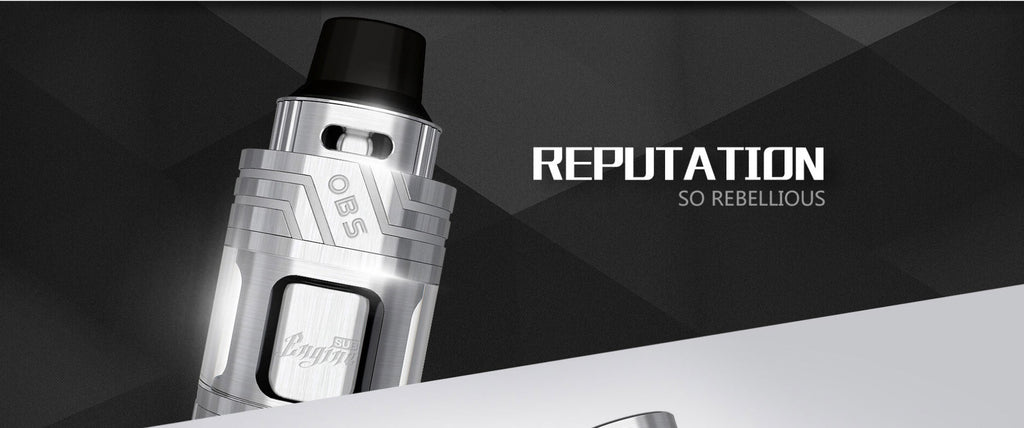 OBS Engine Sub Ohm Tank Reputation So Rebellious