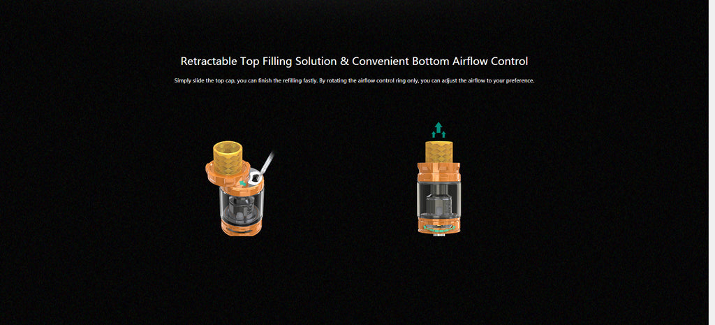 Top Filling System & Convenient Bottom Airflow Contorl