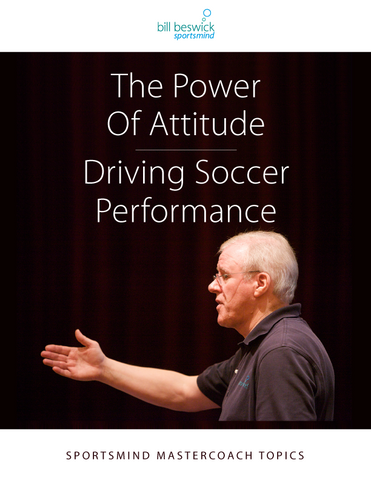 The Power of Attitude – Driving Soccer Performance
