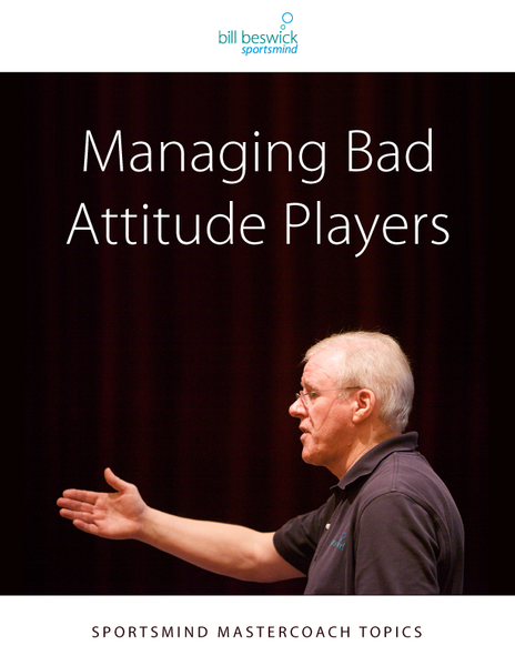 Managing Bad Attitude Players