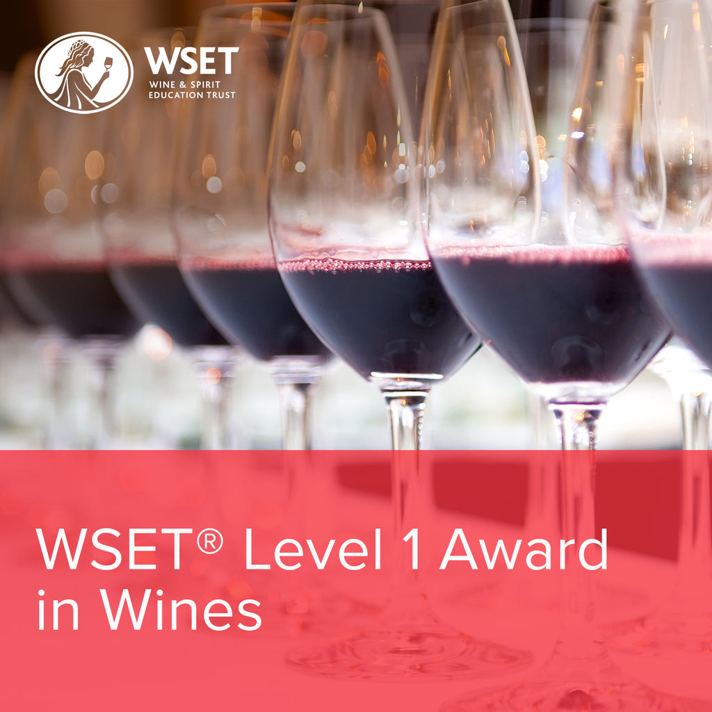 WSET LEVEL 1 AWARD IN WINES - ONLINE
