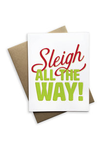 Tiramisu Paperie - Sleigh All The Way Christmas Card