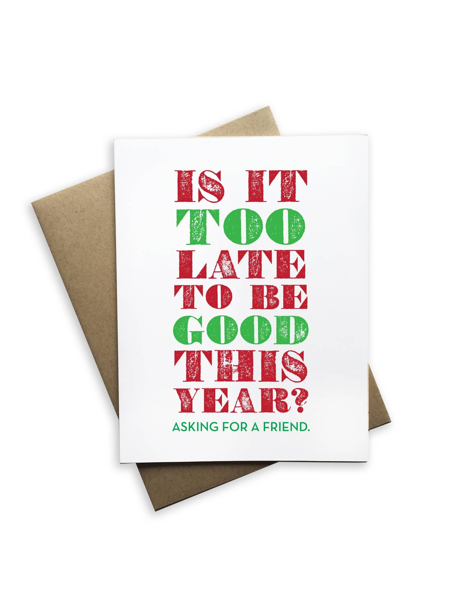Tiramisu Paperie - Is it Too Late to Be Good This Year Christmas Card