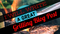 GRILLING! 500 Words Written Content || Blog Website or Social || SEO Optimized FAST Delivery - huronshop1