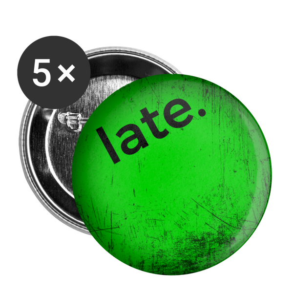 "Urban Green ""late."" - Buttons large 2.2'' (5-pack) - huronshop1"