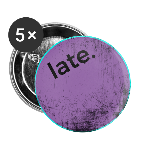 "Purple Scratch ""late."" - Buttons small 1'' (5-pack) - huronshop1"