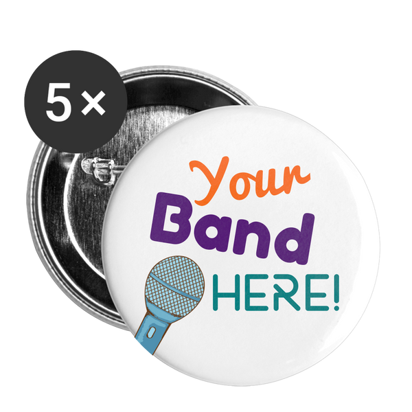 "Colorful ""Your Band Here!"" 1"" Small Pins with Microphone 
