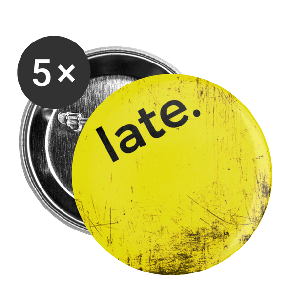 "Late Yellow Scratch - Large 2.2"" (5-pack) Buttons / Pins - huronshop1"
