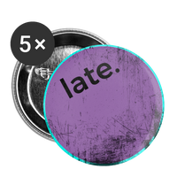 "Purple Scratch ""late."" - Buttons large 2.2'' (5-pack) - huronshop1"