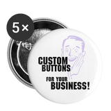 "Custom Buttons for Your Business! Give the Daily Grind some Zip with Custom 2.2"" Buttons (5ea) - huronshop1"