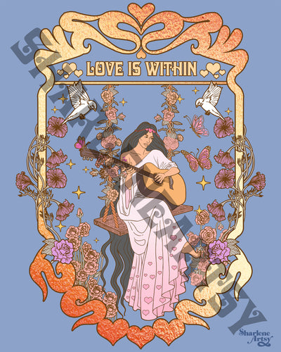 Love Is Within Print